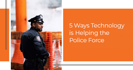 Five Ways Tech is Helping the Police Force